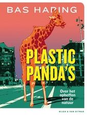 Plastic panda's : over het opheffen van de natuur