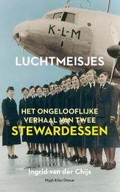Luchtmeisjes : verzet en collaboratie van twee stewardessen