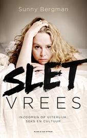 Sletvrees : inzoomen op uiterlijk, seks en cultuur
