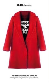 Koop nooit een rode jas : het beste van Nora Ephron