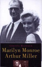 Marilyn Monroe en Arthur Miller : een close-up