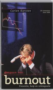 Omgaan met burnout : preventie, hulp en reïntegratie