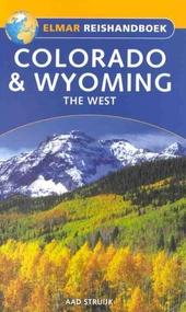 Colorado en Wyoming : the west