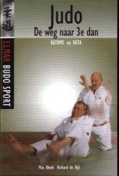 Judo : de weg naar 3e dan : Katame no kata