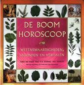 De boomhoroscoop : wetenswaardigheden, legenden en verhalen