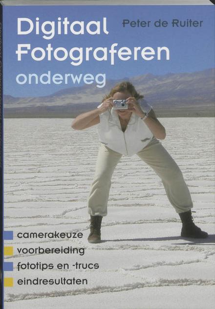 Digitaal fotograferen onderweg