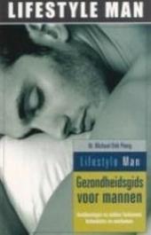 Gezondheidsgids voor mannen : aandoeningen en ziekten herkennen, behandelen en voorkomen