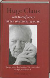 Hugo Claus : voor twaalf lezers en een snurkende recensent : bibliografie van de afzonderlijk verschenen werken