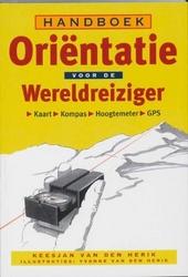 Handboek oriëntatie voor de wereldreiziger : kaart, kompas, hoogtemeter, GPS