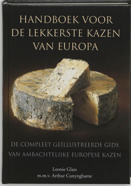 Handboek voor de lekkerste kazen van Europa
