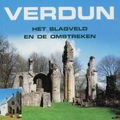 Verdun : het slagveld en omstreken