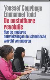De onstuitbare revolutie : hoe de moderne ontwikkelingen de islamitische wereld veranderen