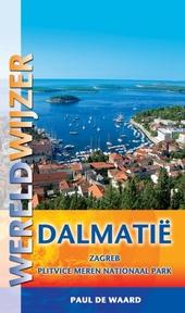 Dalmatië : Zagreb, Plitvice Meren Nationaal Park