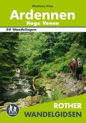 Ardennen, Hoge Venen : 50 uitgelezen wandelingen in het woeste zuidoosten van België