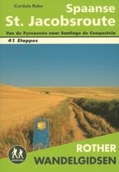 Spaanse St. Jacobsroute : van de Pyreneeën naar Santiago de Compostela : alle etappes met varianten en hoogteprofi...