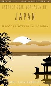 Fantastische verhalen uit Japan : sprookjes, mythen en legenden