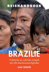 Reishandboek Brazilië : praktische en culturele reisgids met alle bezienswaardigheden