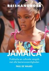 Reishandboek Jamaica : praktische en culturele reisgids met alle bezienswaardigheden