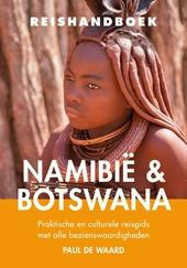 Reishandboek Namibië & Botswana : praktische en culturele reisgids met alle bezienswaardigheden