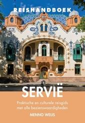 Reishandboek Servië : praktische en culturele reisgids met alle bezienswaardigheden