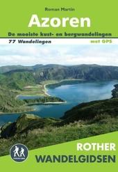 Azoren : 9 eilanden midden in de Atlantische Oceaan : 77 kust-en bergwandelingen