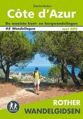 Côte d'Azur : de mooiste kust- en bergwandelingen : 45 wandelingen