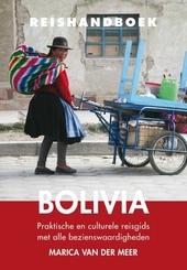 Reishandboek Bolivia : praktische en culturele reisgids met alle bezienswaardigheden
