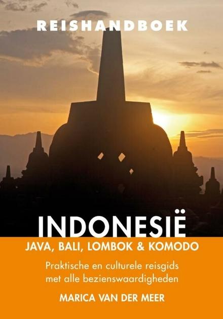 Reishandboek Indonesië : Java, Bali, Lombok & Komodo