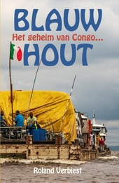 Blauw hout : het geheim van Congo...