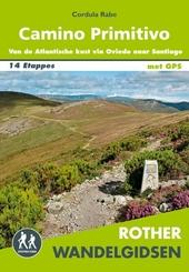 Camino Primitivo : van de Atlantische kust via Oviedo naar Santiago de Compostela en verder naar Finisterre en Mux�...