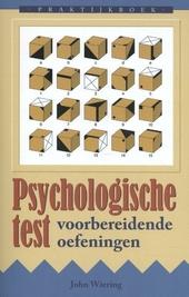 Praktijkboek psychologische test : voorbereidende oefeningen