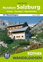 Rondom Salzburg : Flachau, Tennegau, Rupertwinkel
