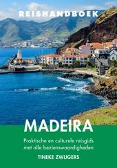 Reishandboek Madeira : praktische en culturele reisgids met alle bezienswaardigheden