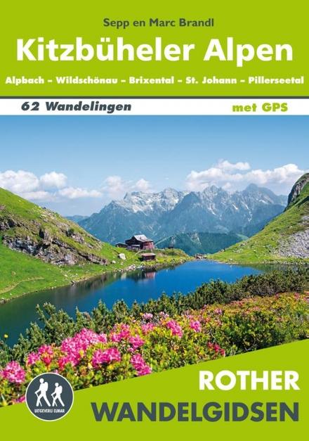 Kitzbüheler Alpen : Alpbach, Wildschönau, Hopfgarten, Westendorf, Kirchberg, Jochberg, St. Johann, Pillerseetal : 6...