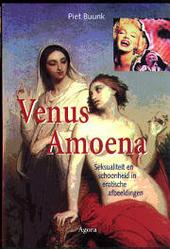 Venus Amoena : seksualiteit en schoonheid in erotische afbeeldingen