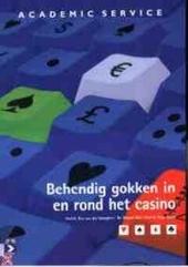 Behendig gokken in en rond het casino