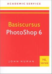 Basiscursus Photoshop 6 : NL-versie voor Windows en Macintosh