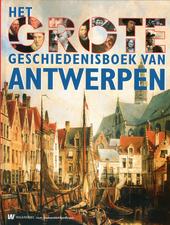 Het grote geschiedenisboek van Antwerpen