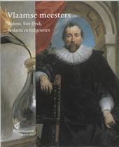 Vlaamse meesters : Rubens, Van Dyck, Jordaens en tijdgenoten