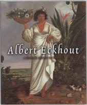 Albert Eckhout : een hollandse kunstenaar in Brazilië