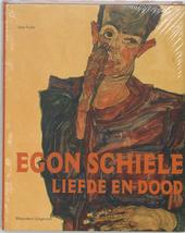 Egon Schiele : liefde en dood