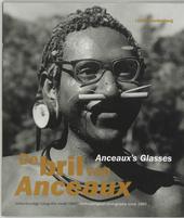 De bril van Anceaux : volkskundige fotografie vanaf 1860