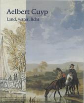 Aelbert Cuyp : land, water, licht