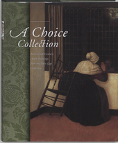 A choice collection : seventeenth-century Dutch paintings from the Frits Lugt collection