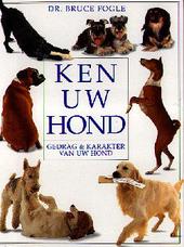 Ken uw hond : gedrag en karakter van uw hond