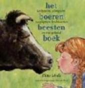Het boerenbeestenboek : koebeesten, klimgeiten, soepkippen, krulstaarten en veel gekukel