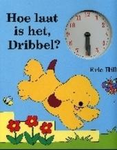 Hoe laat is het, Dribbel ?