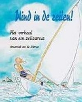 Wind in de zeilen ! : het verhaal van een zeilcursus