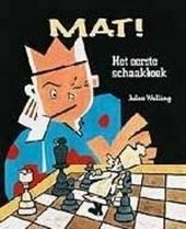 Mat ! : het eerste schaakboek