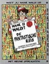 Waar is Wally ? : de fantastische reis